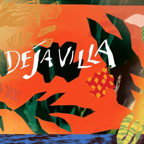 DejaVilla EP von DejaVilla