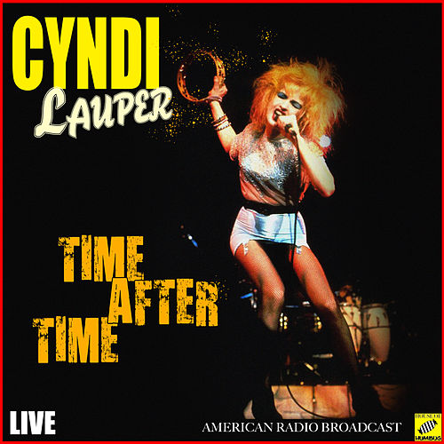 Time After Time (Live) de Cyndi Lauper
