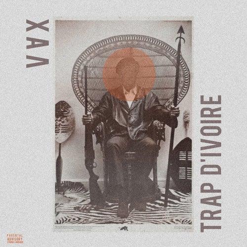 Trap d'ivoire by Vax