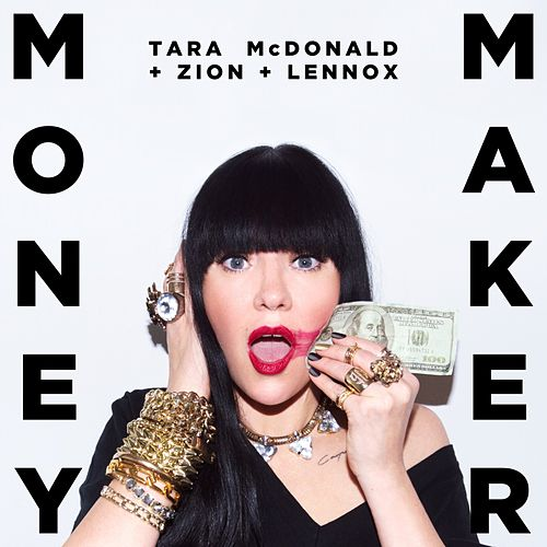 Money Maker (feat. Zion y Lennox) by Tara McDonald