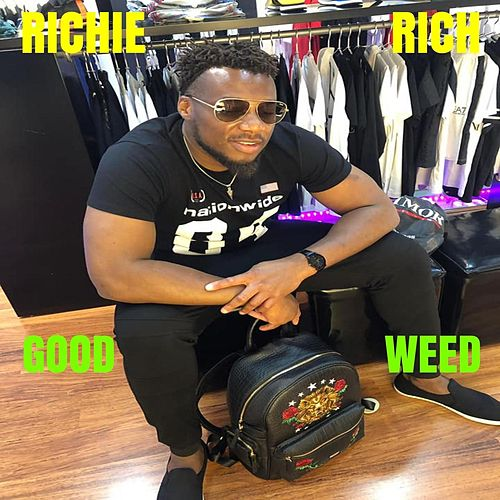 Good Weed by Richie Rich