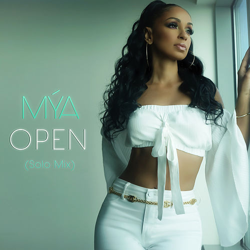 Open (Solo - Clean Mix) by Mya