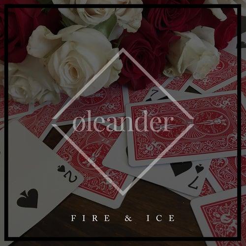 Fire & Ice de Oleander