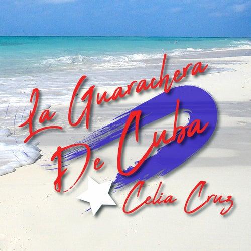 La Guarachera de Cuba de Celia Cruz