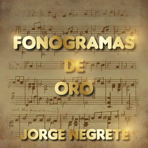 Fonograma de Oro Jorge Negrete by Jorge Negrete