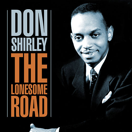 The Lonesome Road von Don Shirley
