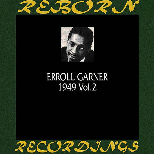 1949, Vol. 2 (HD Remastered) de Erroll Garner