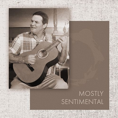 Mostly Sentimental by Steve Pulvers