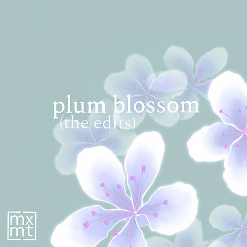 Plum Blossom (The Edits) von mxmtoon
