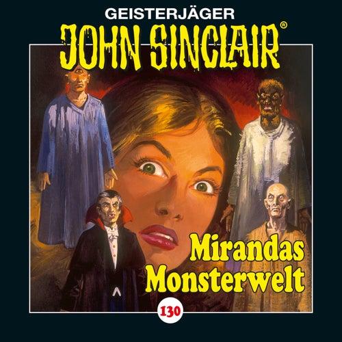 Folge 130: Mirandas Monsterwelt von John Sinclair