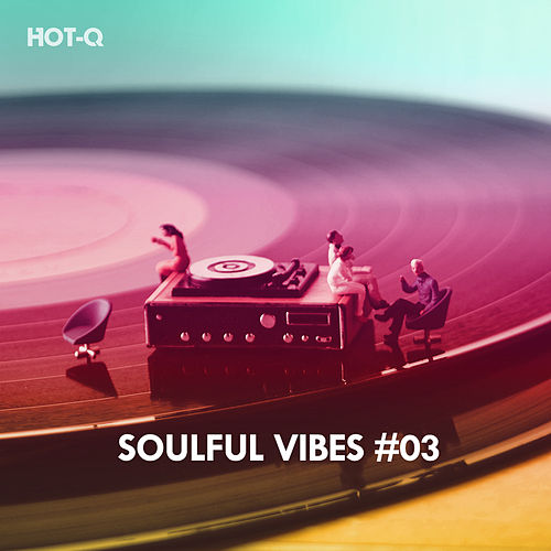 Soulful Vibes, Vol. 03 - EP de Various Artists