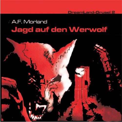 Folge 2: Jagd auf den Werwolf von DreamLand Grusel