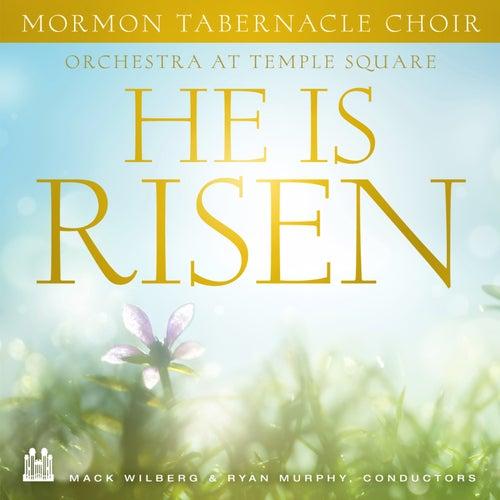 He Is Risen de Mormon Tabernacle Choir & Orchestra at Temple Square