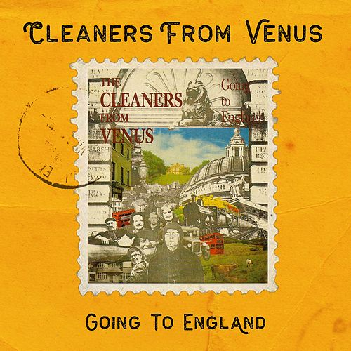 Going to England by The Cleaners From Venus