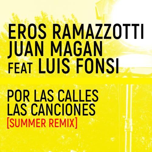 Por Las Calles Las Canciones (Summer Remix) by Eros Ramazzotti