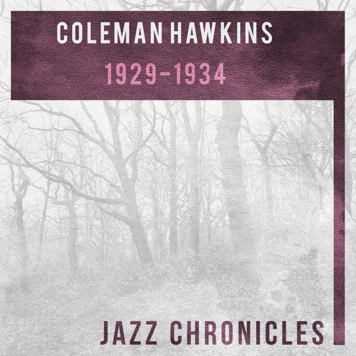 Coleman Hawkins: 1929-1934 (Live) by Coleman Hawkins