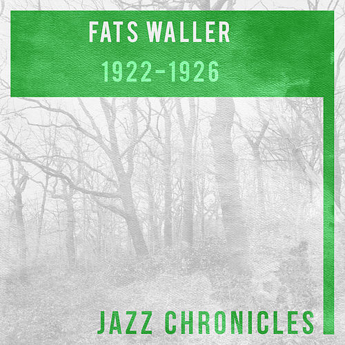 Fats Waller: 1922-1926 (Live) by Fats Waller