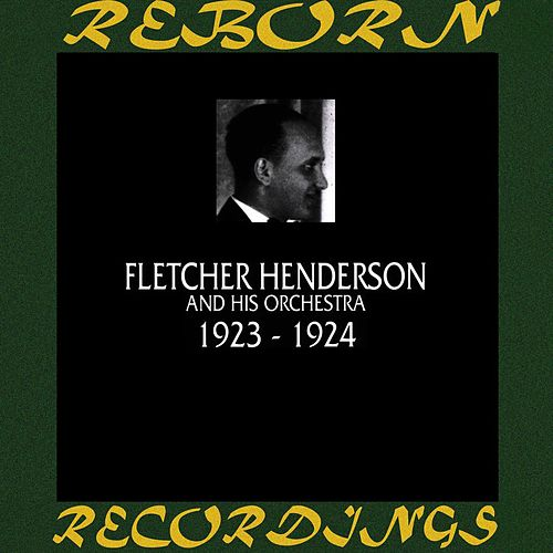 1923-1924 (HD Remastered) by Fletcher Henderson
