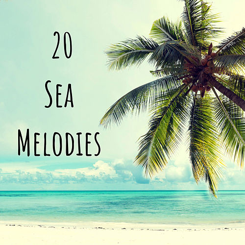 20 Sea Melodies by Ocean Sounds (1)
