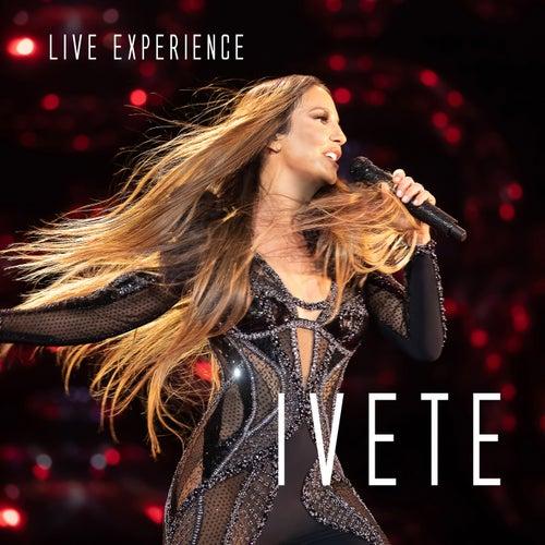 Ivete Sangalo Live Experience (Ao Vivo Em São Paulo / 2018) de Ivete Sangalo