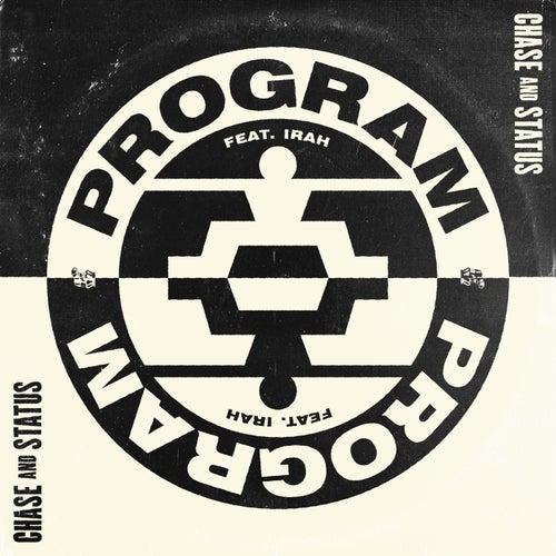 Program de Chase & Status