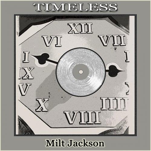 Timeless by Milt Jackson