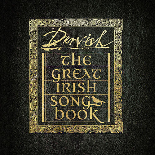 The Great Irish Songbook von The Dervish