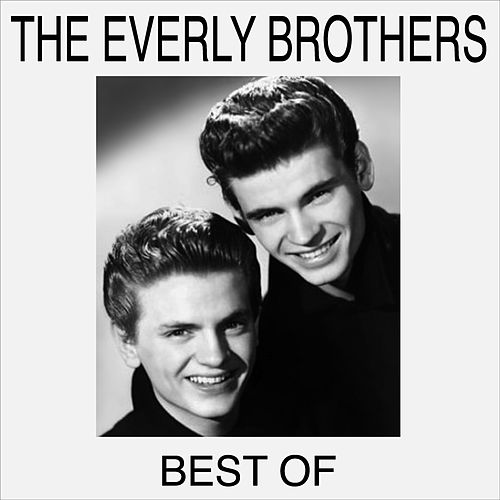 Best Of by The Everly Brothers