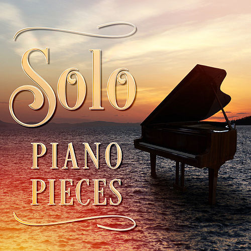 Solo Piano Pieces by Various Artists