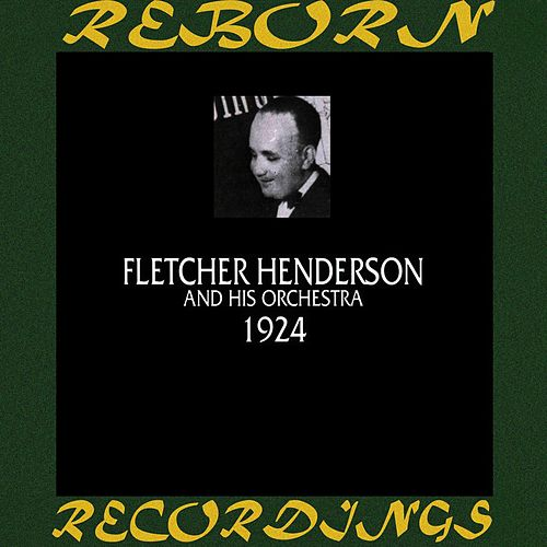 1924, Vol. 1 (HD Remastered) by Fletcher Henderson