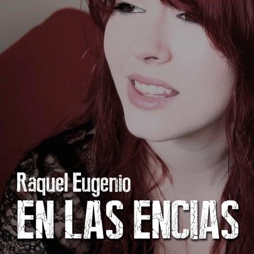 En las Encías von Raquel Eugenio