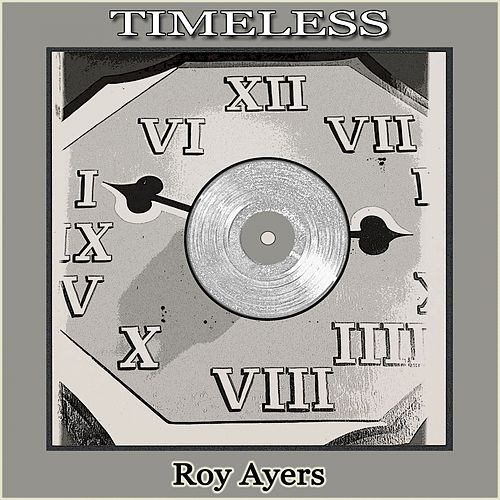 Timeless by Roy Ayers