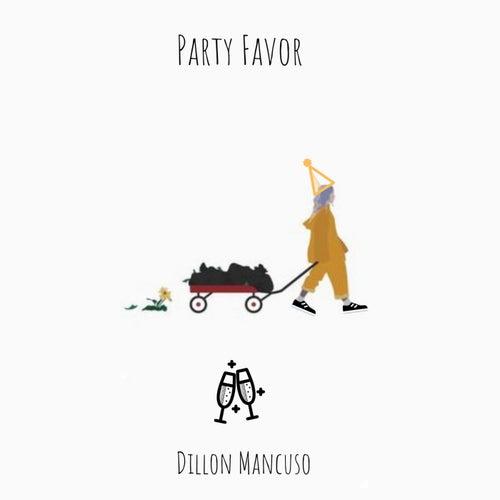 Party Favor von Dillon Mancuso