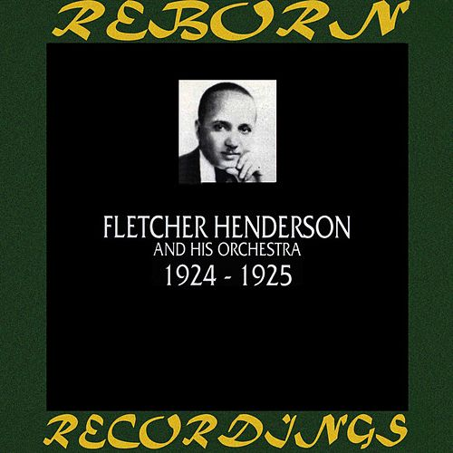 1924-1925 (HD Remastered) by Fletcher Henderson