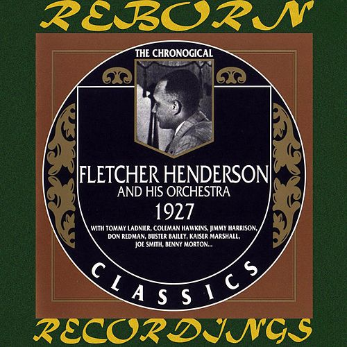 1927 (HD Remastered) by Fletcher Henderson