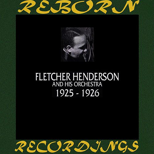 1925-1926 (HD Remastered) by Fletcher Henderson