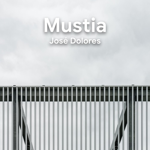 Mustia by José Dolores