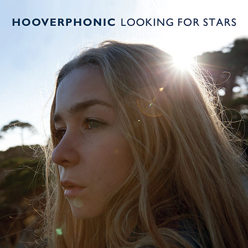 Looking For Stars von Hooverphonic