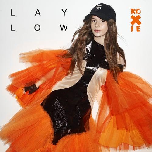 Lay Low di Roxie