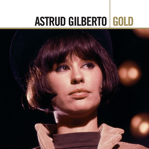 Gold de Astrud Gilberto