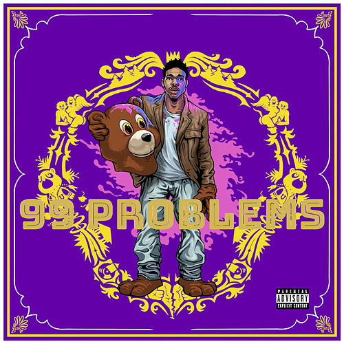99 Problems by Kloud9nine