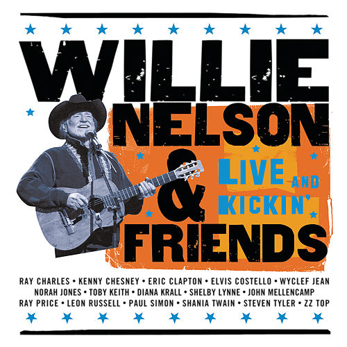 Live And Kickin' by Willie Nelson