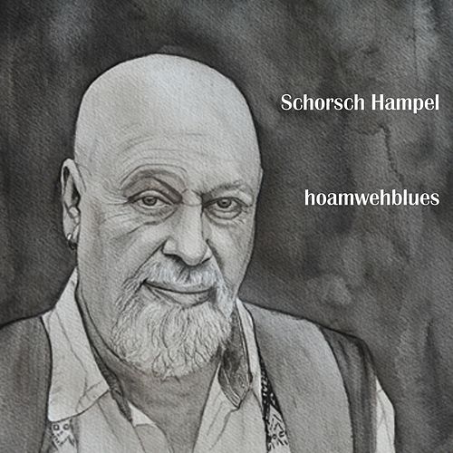 Hoamwehblues by Schorsch Hampel