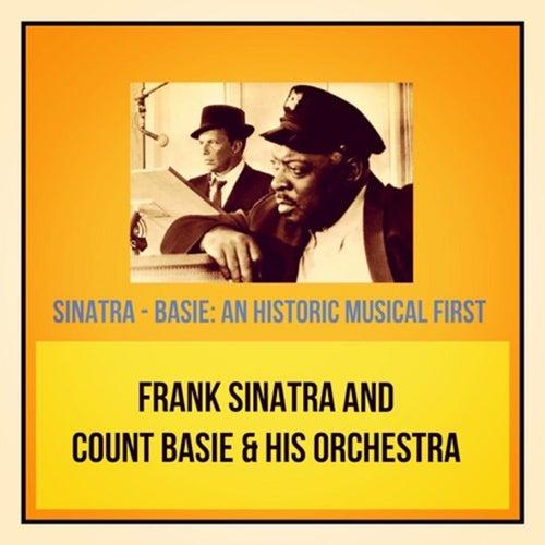Sinatra - Basie: An Historic Musical First de Count Basie