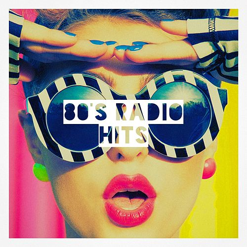 80's Radio Hits by Various Artists