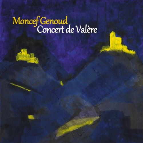 Concert De Valère de Moncef Genoud