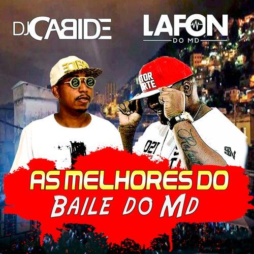 As Melhores do Baile do Md de DJ Cabide