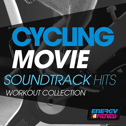 Cycling Movie Soundtrack Hits Workout Collection de Various Artists