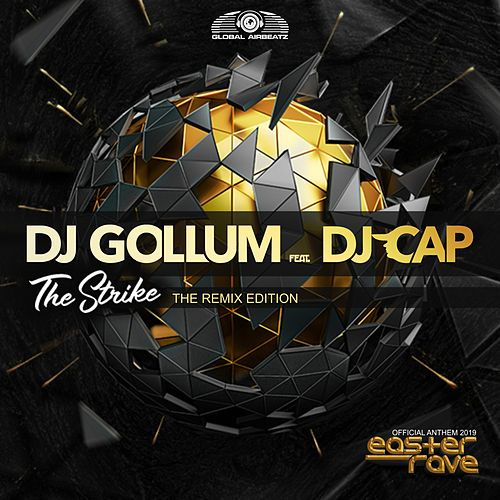 The Strike (Official Easter Rave Anthem 2019) (The Remix Edition) von DJ Gollum