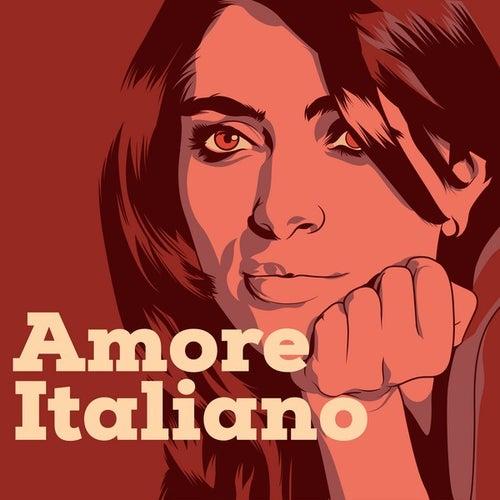 Amore Italiano di Various Artists